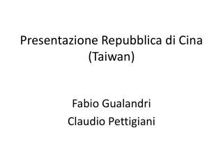Presentazione Repubblica di Cina (Taiwan)