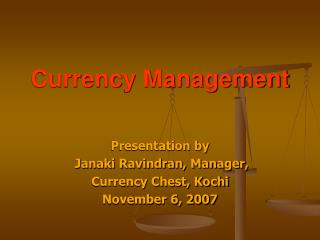 Currency Management