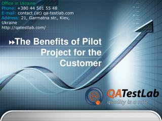 The Benefits of Pilot Project for the Customer