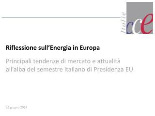 Riflessione sull'Energia  in Europa