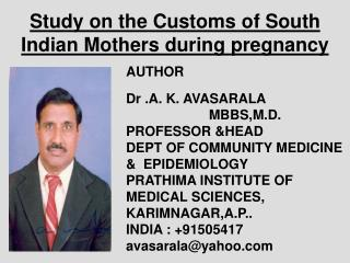 Study on the Customs of South Indian Mothers during pregnancy