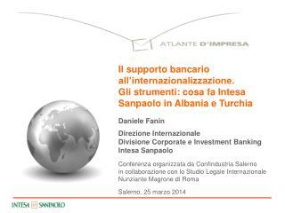 Daniele  Fanin Direzione Internazionale  Divisione Corporate e  Investment  Banking