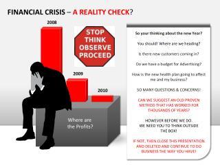 FINANCIAL CRISIS  A REALITY CHECK