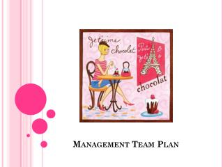 Management Team Plan