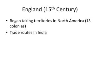 England (15 th  Century)