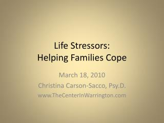 Life Stressors: Helping Families Cope