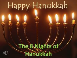 The 8 Nights of Hanukkah