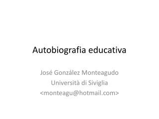 Autobiografia  educativa