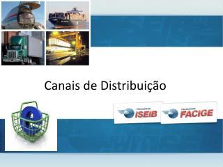 Canais de Distribui��o