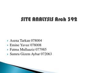 SITE ANALYSIS Arch 392