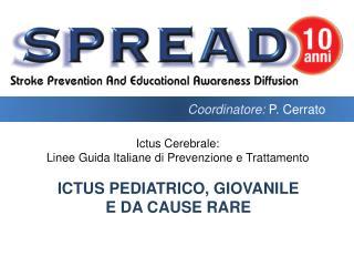 Ictus pediatrico, giovanile e da  cause rare