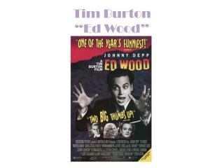 "Tim Burton ""Ed Wood"""