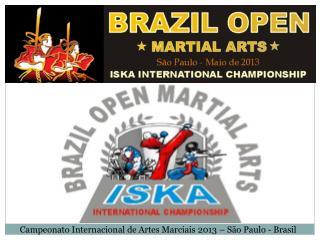 Campeonato Internacional de Artes Marciais 2013 – São Paulo - Brasil