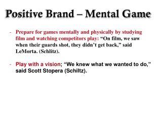 Positive Brand – Mental Game