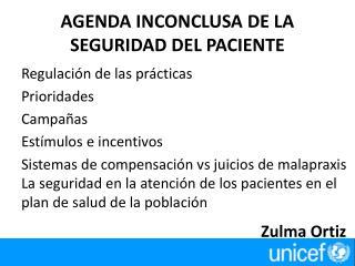 AGENDA INCONCLUSA DE LA SEGURIDAD DEL PACIENTE