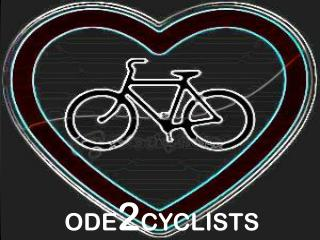 ODE 2 CYCLISTS