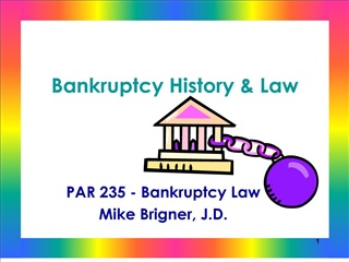 Bankruptcy History  Law