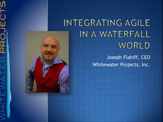 Integrating agile in a waterfall world