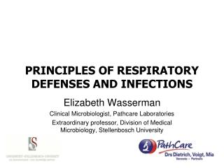 PRINCIPLES OF RESPIRATORY DEFENSES AND INFECTIONS