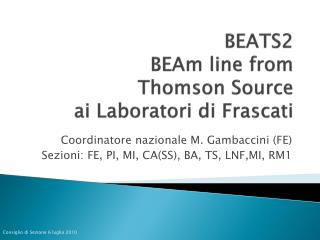 BEATS2 BEAm line from Thomson  Source ai Laboratori  di  F rascati