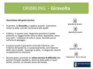 DRIBBLING  -  Giravolta