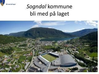 Sogndal  kommune  bli med på laget