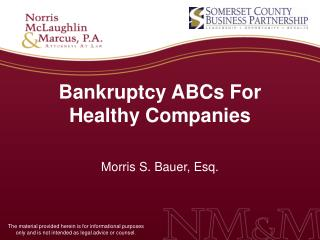 Bankruptcy ABCs For Healthy Companies