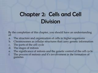 Chapter 2:  Cells and Cell Division