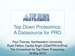 Top Down Proteomics: A  Datasource  for PRO