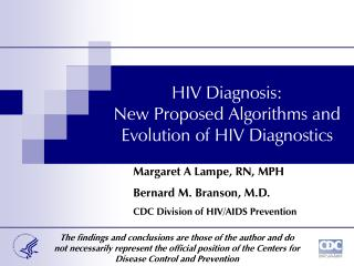 HIV Diagnosis: New Proposed Algorithms and  Evolution of HIV Diagnostics
