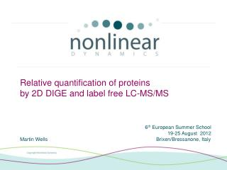 Relative quantification of proteins  by 2D  DIGE and label free LC-MS/MS