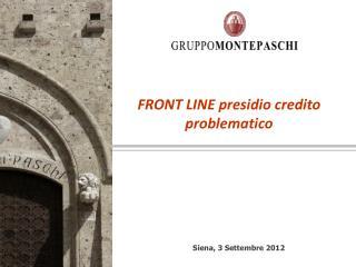 FRONT LINE presidio credito problematico
