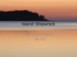 Island: Shipwreck