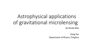 Astrophysical applications of gravitational  microlensing