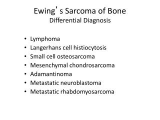 Ewing ' s Sarcoma of Bone Differential Diagnosis