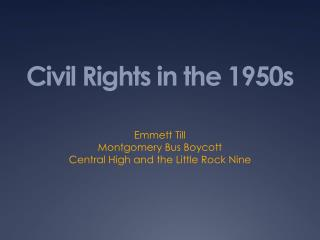 Civil Rights in the 1950s