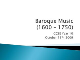 Baroque Music (1600 – 1750)
