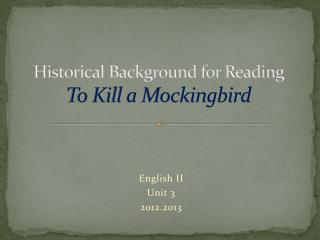Historical Background for Reading To Kill a Mockingbird