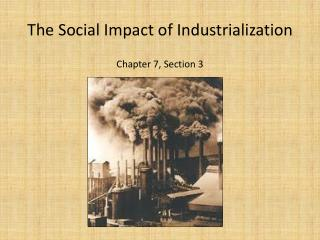 The Social Impact of Industrialization