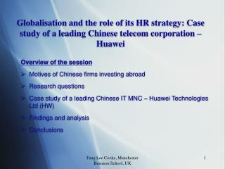 Globalisation and the role of its HR strategy: Case study of a leading Chinese telecom corporation   Huawei