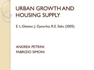 URBAN GROWTH AND HOUSING SUPPLY