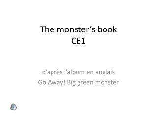 The  monster�s  book  CE1