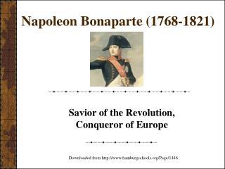 Napoleon Bonaparte (1768-1821)