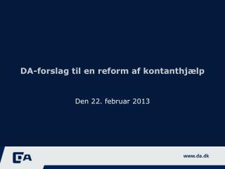 DA-forslag til en reform af kontanthjælp