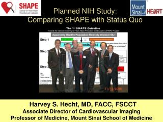 Planned NIH Study:  Comparing SHAPE with Status Quo