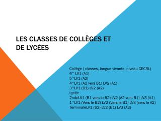 Les classes de coll�ges et de lyc�es