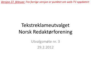 Tekstreklameutvalget Norsk Redakt�rforening