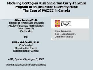 Modeling Contagion Risk and a Tax-Carry-Forward Program in an Insurance Guaranty Fund:  The Case of PACICC in Canada