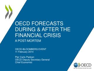 Oecd  forecasts during  & after  the financial crisis