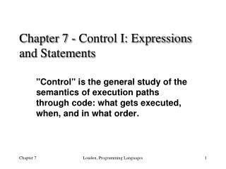 Chapter 7 - Control I: Expressions and Statements